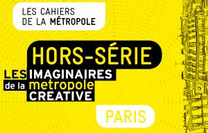 Imaginaires de la métropole créative