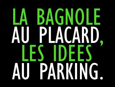 La_bagnole_au_placard_les_idées_au_parking