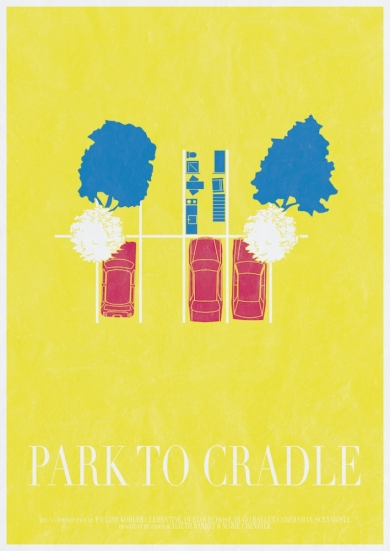 Park to Cradle Affiche © Park to Cradle