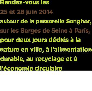 Playgreen Festival - 25-28 juin 2014 - Berges de Seine - Paris