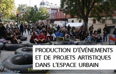 Production d'événements et de projets artistiques dans l'espace urbain