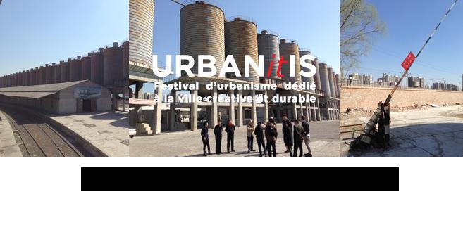 Festival Urbanitis dédié à la ville créative et durable - du 26 octobre au 1er novembre à Pékin